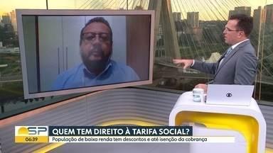 Tarifa social pode ser solicitada pela população de baixa renda - BDSP falou com o gestor de relacionamento de uma concessionária de energia elétrica.