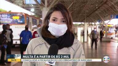 Começa fiscalização do uso de máscaras no DF - Multa mínima é de R$ 2 mil.