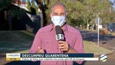 MP do Paraguai pede prisão de prefeito de Pedro Juan Caballero por ele furar bloqueio - MP do Paraguai pede prisão de prefeito de Pedro Juan Caballero por ele furar bloqueio