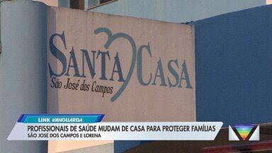 Profissionais de saúde decidem mudar de casa em São José dos Campos - Medida visa evitar contato com familiares e passar o coronavírus a eles