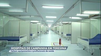Teresina tem dois hospitais de campanha fechados aguardando equipamentos e profissionais - Um dos hospitais é do estado e foi montado no centro da capital do Piauí. A Secretaria de Estado da Saúde informou que aguarda a chegada de equipamentos e a seleção de mais de 300 profissionais da saúde para disponibilizar os 103 leitos. Outro hospital foi montado pela prefeitura de Teresina. Profissionais aguardam treinamento.