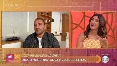 Diogo Nogueira lança livro de receitas - Cantor usa a quarentena para testar receitas