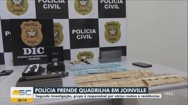 Polícia prende quadrilha suspeita de roubar residências em Joinville - Polícia prende quadrilha suspeita de roubar residências em Joinville