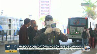 Coronavírus: Campinas tem 1º dia de proibição de embarque em ônibus sem máscara - Motoristas vão distribuir 4 mil peças de tecido ao longo do dia em ação educativa. Quem se recusar a usar o equipamento, não poderá seguir viagem.