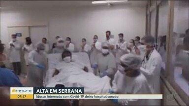 Idosa de 75 anos recebe alta do hospital após contrair o novo coronavírus em Serrana, SP - Diabética e hipertensa, mulher passou 18 dias na UTI.