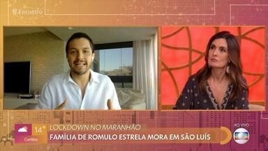 Romulo Estrela fala sobre o lockdown em São Luís - Família do ator é do Maranhão e o pai dele trabalha com administração de cemitérios no estado. O Maranhão tem mais de 9 mil infectados pelo novo coronavírus e 444 mortos