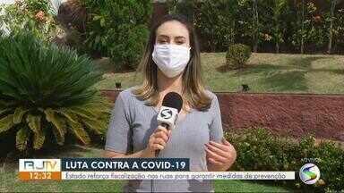 Governo do Estado aumenta fiscalização nas ruas e estradas para evitar aglomerações - Medida visa coibir desrespeito às medidas de proteção ao contágio do novo coronavírus.