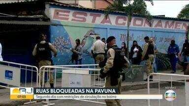 Ruas da Pavuna têm o segundo dia de bloqueio para conter o avanço do coronavírus na região - Bloqueio também ocorre em outros pontos da cidade e na Baixada Fluminense.