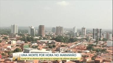 Maranhão registra uma morte por hora por causa da Covid-19 - Doença se espalha pelo interior do estado.