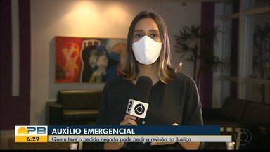 Benefício emergencial; quem teve o pedido negado pode pedir revisão na Justiça - Confira os detalhes na reportagem de Felícia Arbex.