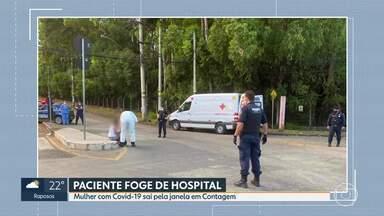 Paciente foge de hospital em Contagem - Mulher com Covid-19 sai pela janela enquanto estava sozinha.