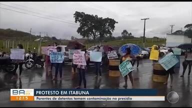 Familiares de presos no Conjunto Penal em Itabuna temem contaminação dos detentos - Confira.