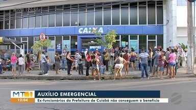 Ex-funcionários da prefeitura de Cuiabá não conseguem auxílio emergencial - Ex-funcionários da prefeitura de Cuiabá não conseguem auxílio emergencial.