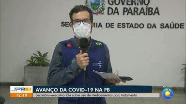 Paraíba registra mais de 400 casos de coronavírus em 24 horas - Secretário-executivo de saúde, Daniel Beltrami, fala sobre o uso de medicamentos para tratamento.