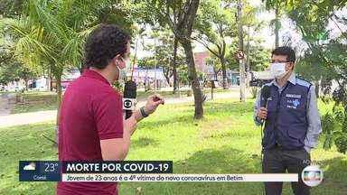 Betim confirma a 4ª morte por coronavírus na cidade - A vítima era um jovem de 23 anos
