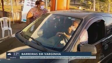 Barreiras começam a funcionar em Varginha e mais cidades do Sul de MG - Barreiras começam a funcionar em Varginha e mais cidades do Sul de MG