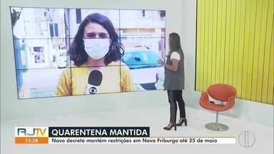 Novo decreto mantém restrições até 25 de maio em Nova Friburgo, no RJ - As medidas foram prorrogadas pela quarta vez na cidade.