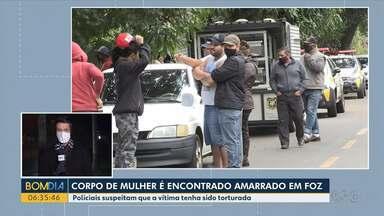 Corpo de mulher é encontrado amarrado em Foz do Iguaçu - Policiais suspeitam que a vítima tenha sido torturada.