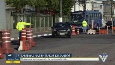 Barreira sanitária impede a entrada de turistas em Santos - Movimento está mais tranquilo nesta segunda-feira (25) na entrada da cidade.