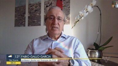 Professor fala sobre cenário da economia e perspectivas para o futuro - Fabio Gallo Garcia é doutor em Finanças explicou como lidar em meio a crise.