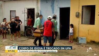 Mais um caso de troca de corpos é registrado em UPA de Fortaleza - Saiba mais em g1.com.br/ce