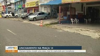 Homem é agredido até a morte no bairro Praça 14, em Manaus - Segundo testemunhas, ele teria tentado assaltar uma casa.