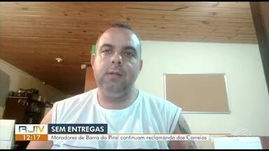 Moradores de Barra do Piraí reclamam de problemas com os Correios - Empresa informou que o serviço está sendo realizado normalmente, mas população diz que entregas estão demorando além do normal.