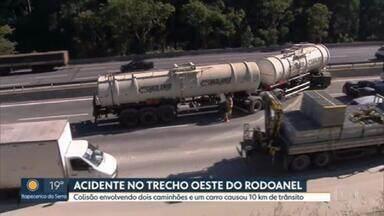 Acidente interdita faixas do Rodoanel e provoca congestionamento - No início da manhã desta terça (26) um acidente envolvendo dois caminhões e um carro de passeio interditou trecho do Rodoanel.