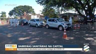 Barreiras sanitárias começam a funcionar nos acessos de Campo Grande - Motoristas e passageiros têm temperatura medida e respondem questionário sobre sintomas