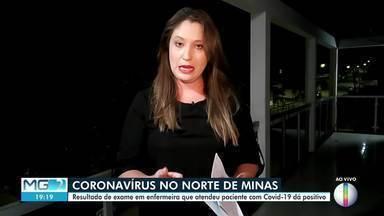 Covid-19: Confira como está a situação no Norte de Minas - Resultado do exame feito em uma técnica de enfermagem de Capitão Enéas que teve contato com uma paciente com Covid-19, testa positivo para coronavírus.