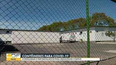 Contêineres para armazenar corpos - O IGES-DF contratou estruturas refrigeradas para colocar os corpos das vítimas da covid-19. Elas começaram a ser instaladas na Upa do Núcleo Bandeirante, Hospital de Base e de Santa Maria.