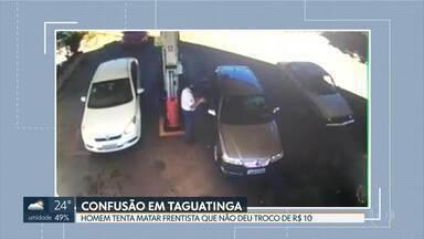 Homem tenta matar frentista por causa de R$ 10 - A confusão foi num posto de combustível, em Taguatinga. Um policial militar aposentado, que passava por perto, reagiu e prendeu o criminoso.
