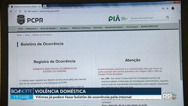 Vítimas de violência doméstica e contra a mulher no Paraná podem fazer o B.O. pela web - Serviço foi oficialmente disponibilizado pela Polícia Civil nesta quarta-feira (3).