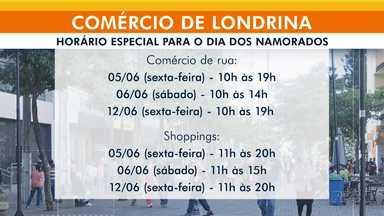 comércio para o dia dos namorados - Em Londrina terá horários especiais