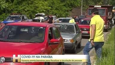 Governo da Paraíba monta barreiras para fiscalizar circulação de pessoas - Apenas quem cumpre com atividades essenciais pode circular.