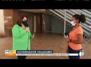 Hospital Municipal de Governador Valadares recebe câmara fria - Segundo a Prefeitura, trata se de uma medida sanitária e não está ligada ao número de óbitos.
