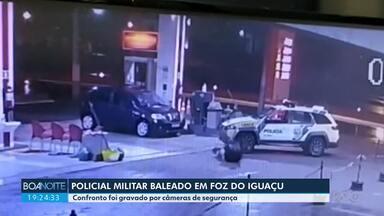 Policial militar é baleado em Foz do Iguaçu - Confronto foi gravado por câmeras de segurança.