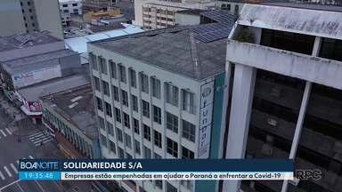 Solidariedade S/A - Empresas empenhadas em ajudar o Paraná a enfrentar a Covid-19.