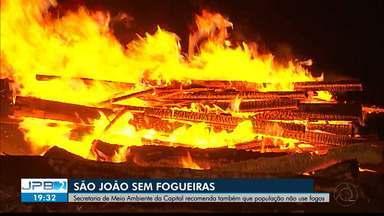 Secretaria de Meio Ambiente de João Pessoa recomenda que população não acenda fogueiras - Fogos de artifício também devem ser evitados.
