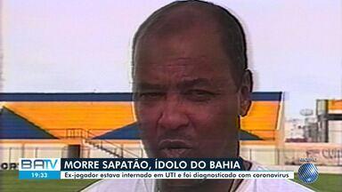 Ex-jogador e treinador de vários times baianos, Sapatão, morre nesta sexta-feira - O atleta estava internado desde a madrugada de 27 de maio.