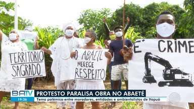 Moradores da região da Lagoa do Abaeté fazem protesto e obra é paralisada no local - O tema é polêmico entre moradores, entidades e ambientalistas de Itapuã