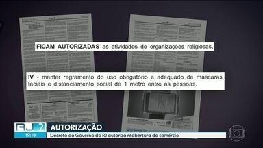 Governo do RJ publica decreto autorizando reabertura do comércio - Medida, no entanto, depende das Prefeituras.