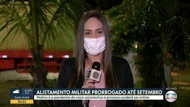 Alistamento militar prorrogado até setembro - Mudança foi por causa da pandemia e o processo poderá ser online.