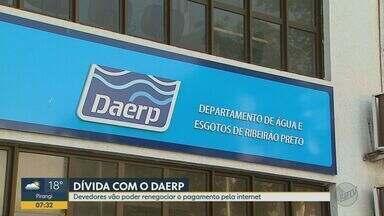 Moradores podem renegociar dívidas com Daerp pela internet em Ribeirão Preto, SP - Medida é para evitar aglomerações na sede da autarquia.