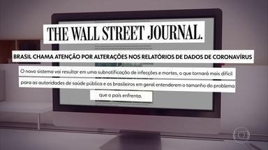 Imprensa mundial reage à nova forma de divulgar dados da Covid-19 - Jornais como Wall Street Journal e Financial Times mostram preocupação com falta de transparência.