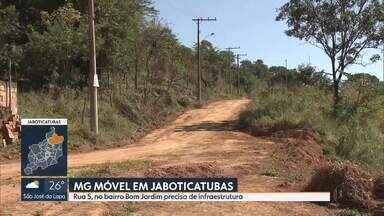 MG Móvel está em Jaboticatubas - Rua 5, no bairro Bom Jardim, já recebeu melhorias, mas moradores ainda aguardam a pavimentação da via.