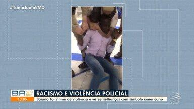 Baiano que sofreu violência policial em 2019 em caso semelhante ao dos EUA busca justiça - Confira.