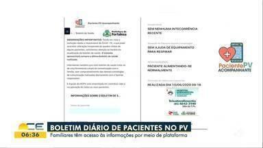 Parentes de pacientes no PV têm acesso online a boletim diário - Saiba mais em: g1.com.br/ce