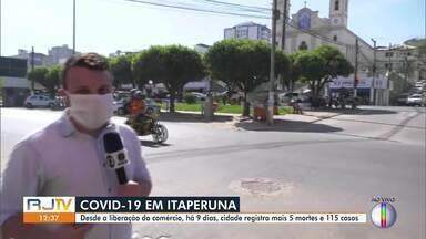 Itaperuna registra mais 5 mortes e 115 casos de Covid-19 desde a liberação do comércio - O comércio está funcionando desde a sexta-feira passada (5), com algumas medidas de distanciamento e higienização.