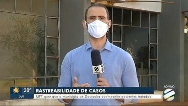 MPT quer que o município acompanhe pacientes testados em Dourados - MPT quer que o município acompanhe pacientes testados em Dourados